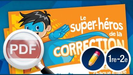 Le super-héros de la correction